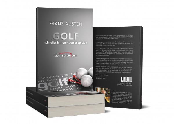 Golf leichter lernen - besser spielen